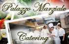 Palazzo Marziale Catering
